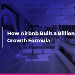 How Airbnb's Referral Program Built a Billion $ Growth Formula