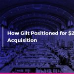 How Gilt Bounced Back from Dropping Sales and Positioned for $250M Acquisition