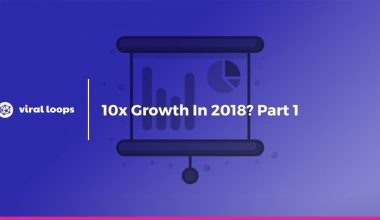 10x Growth In 2018? Part 1