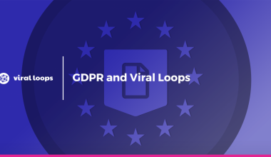 GDPR and Viral Loops