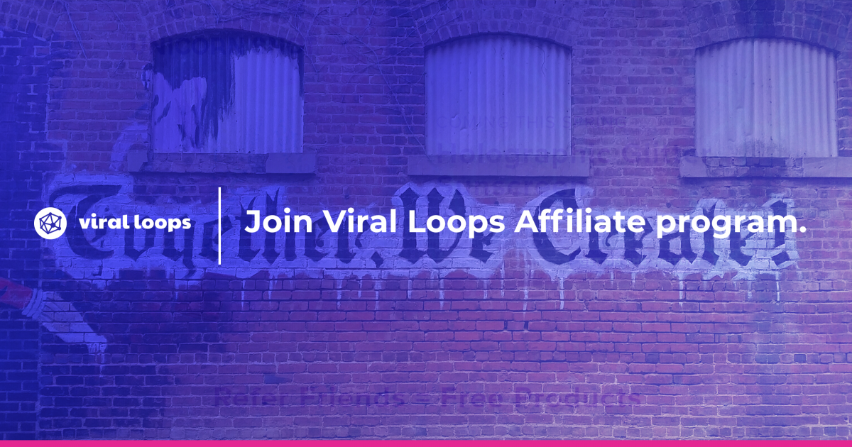 join viral loops affiliate program