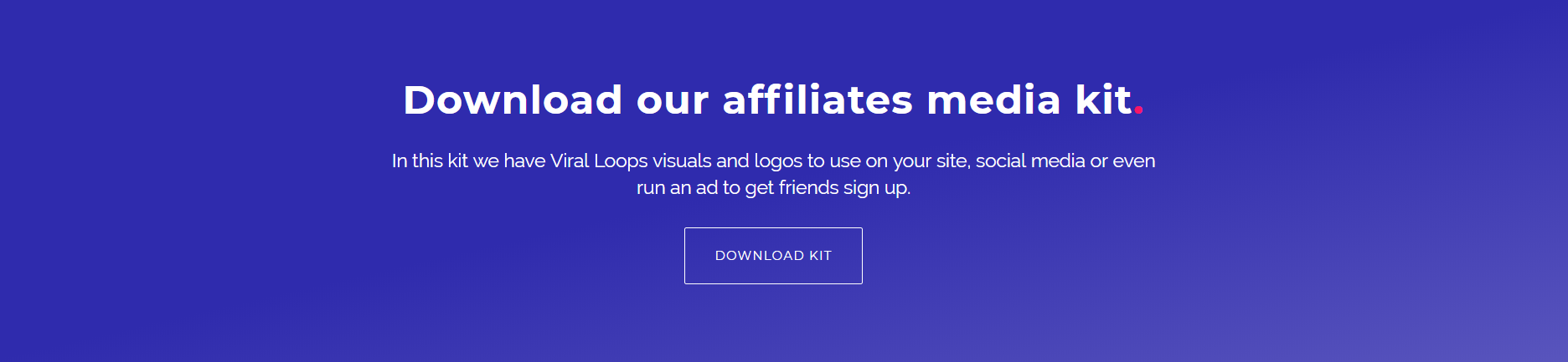 Viral Loops affiliates media kit
