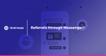 Referrals through Messenger? YES, LORD!
