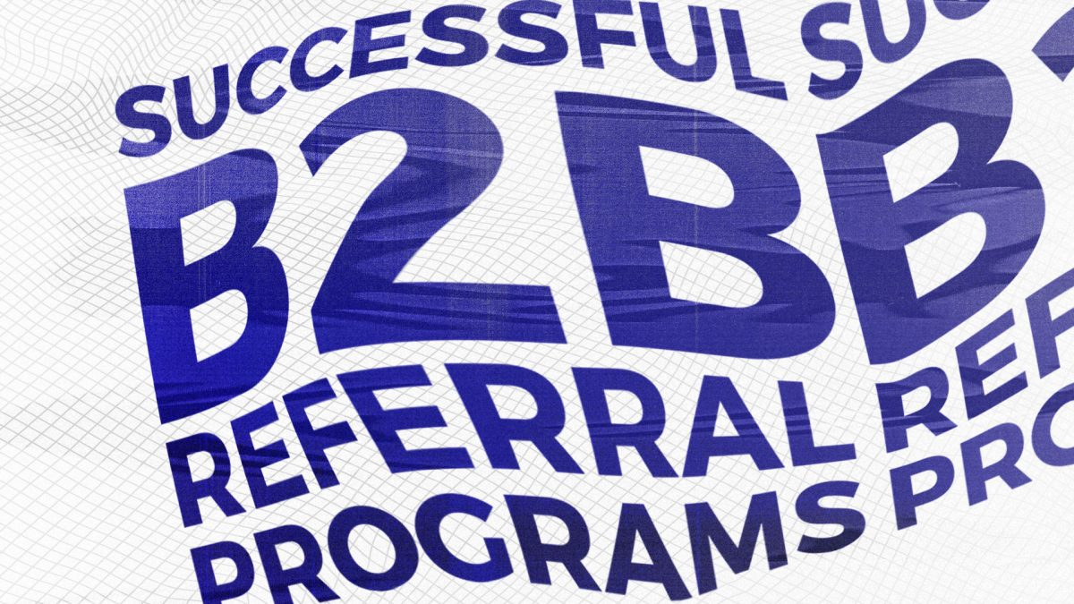 Referral Programs for B2B: 5 Cases to inspire you