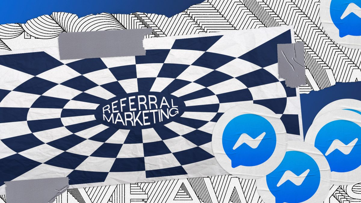 How to use Facebook Messenger for Referral Marketing