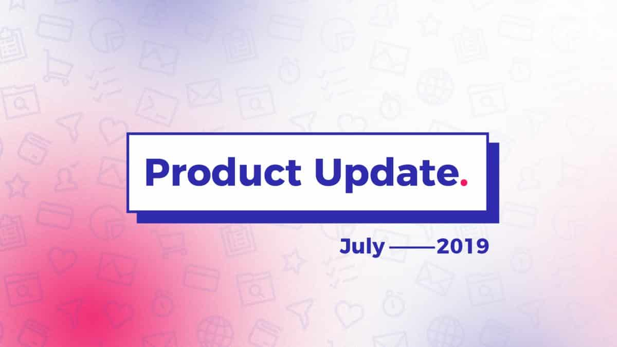 Viral Loops Product Update What's New From July