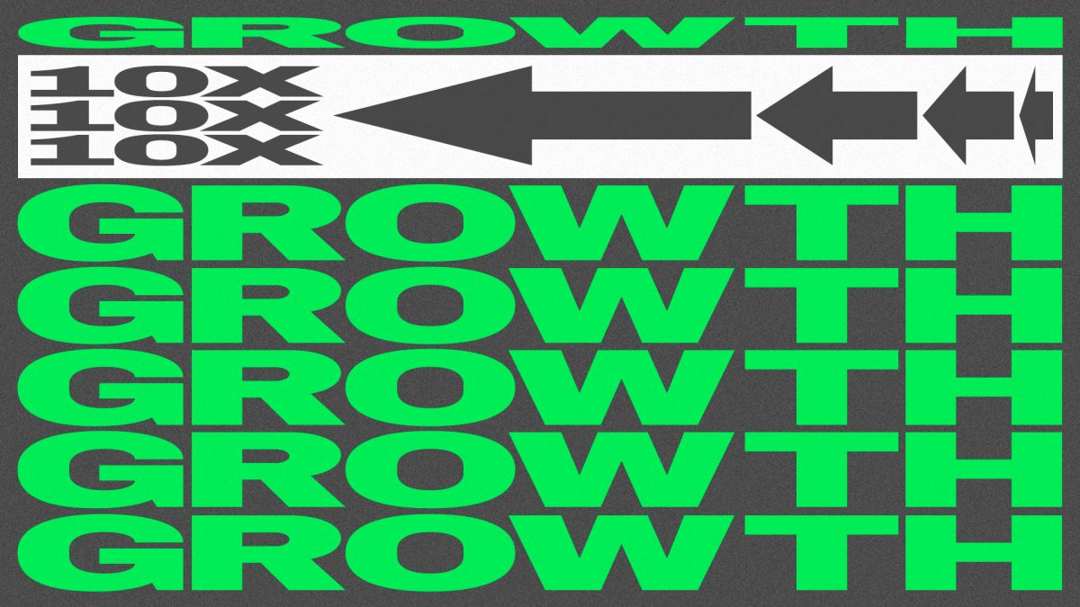 How to achieve 10x growth in 2019