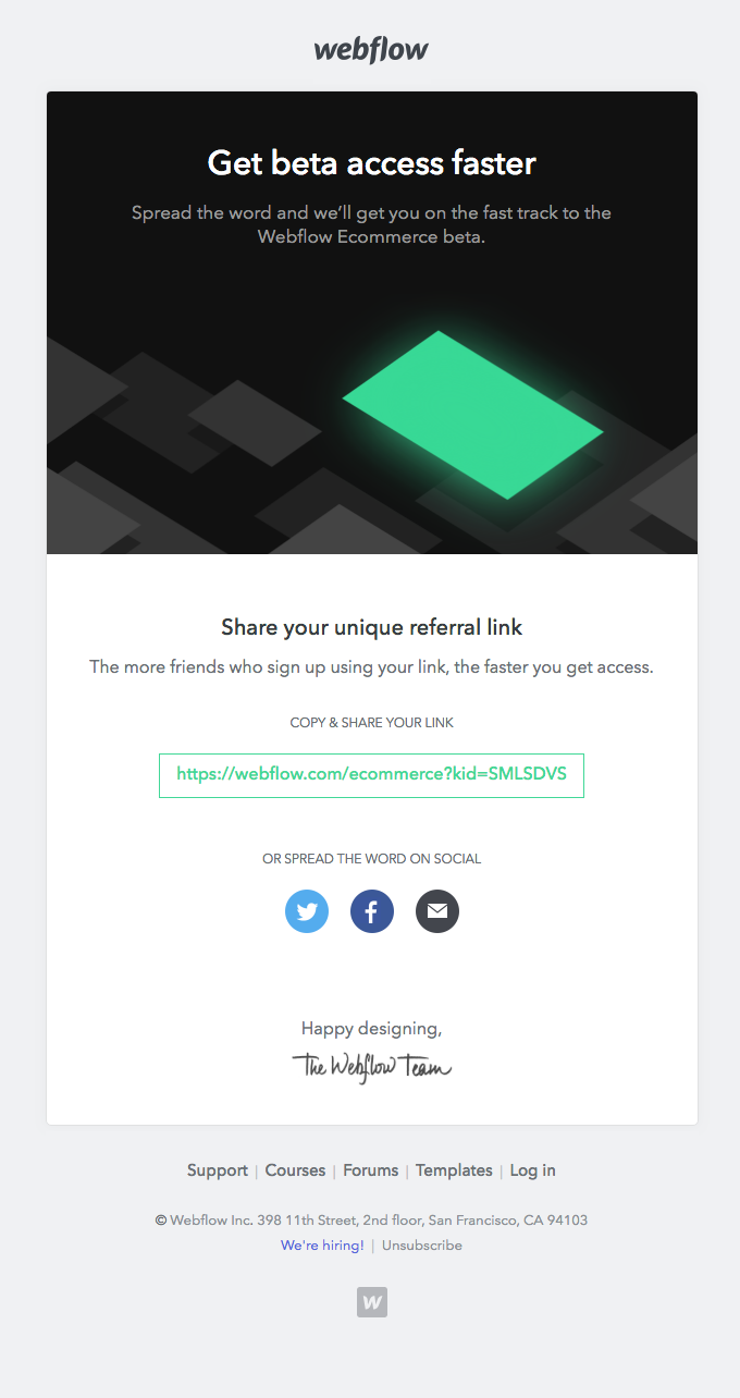 """Webflow""""s referral email. It includes a header image, sharing options, and the referral url"""