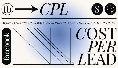 How to decrease facebook CPL with referral marketing