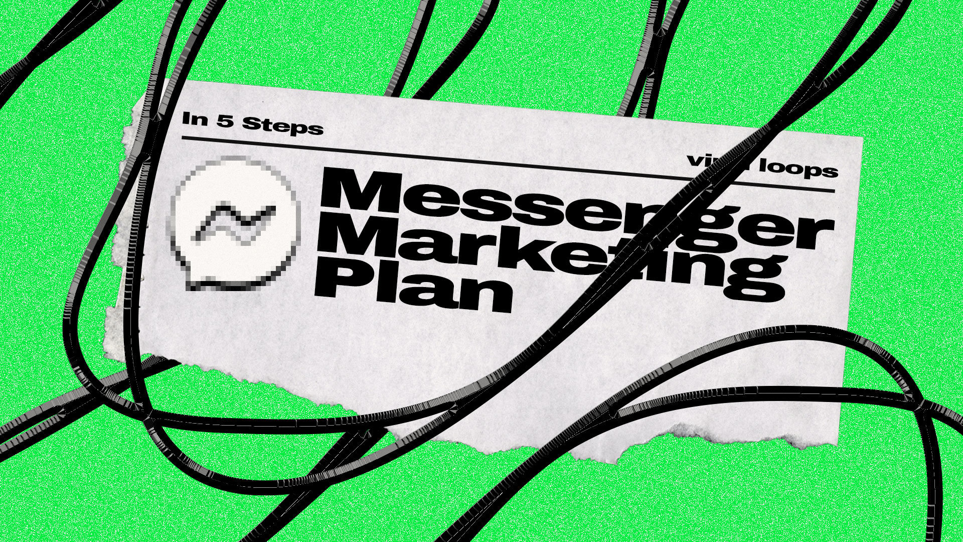 A 5 step Messenger Marketing plan.
