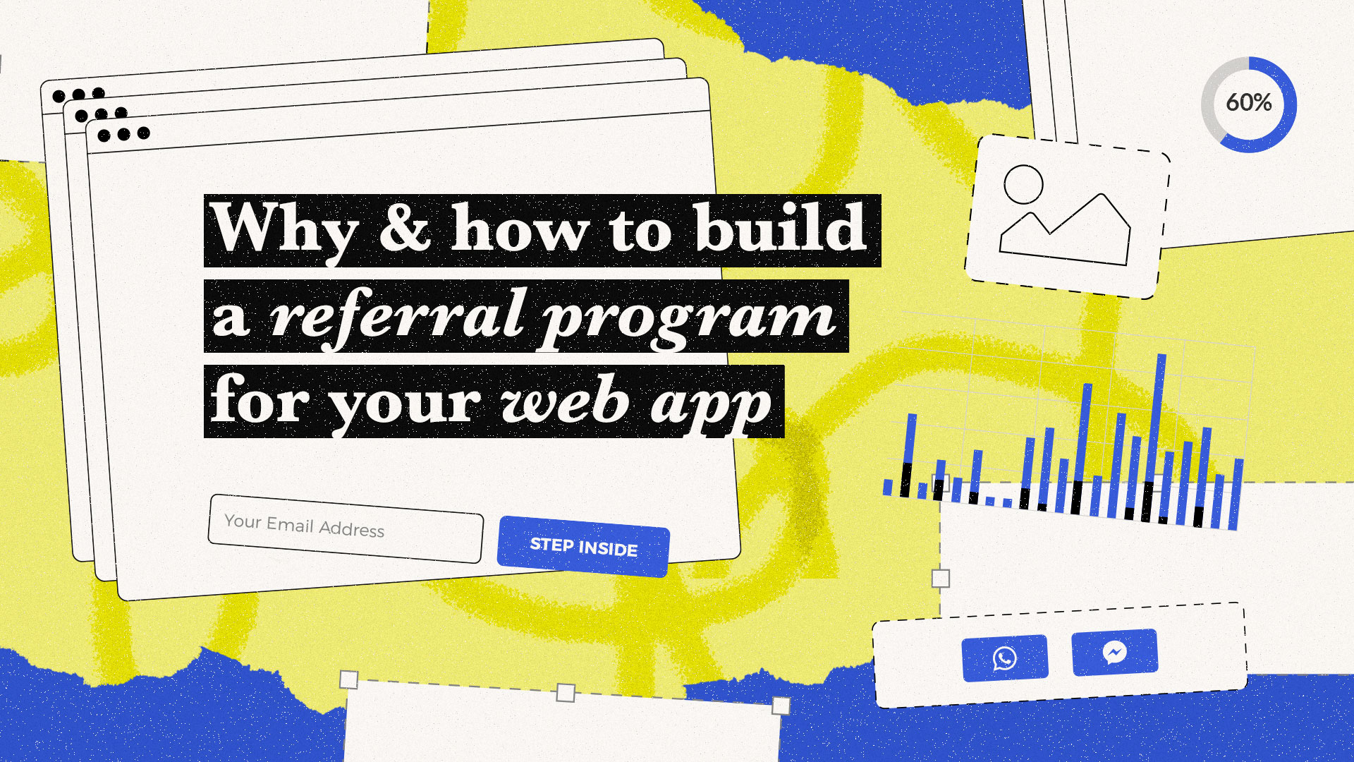 Why & how to build a referral program for your web app.