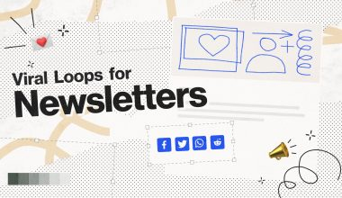 Viral Loops for Newsletters announcement