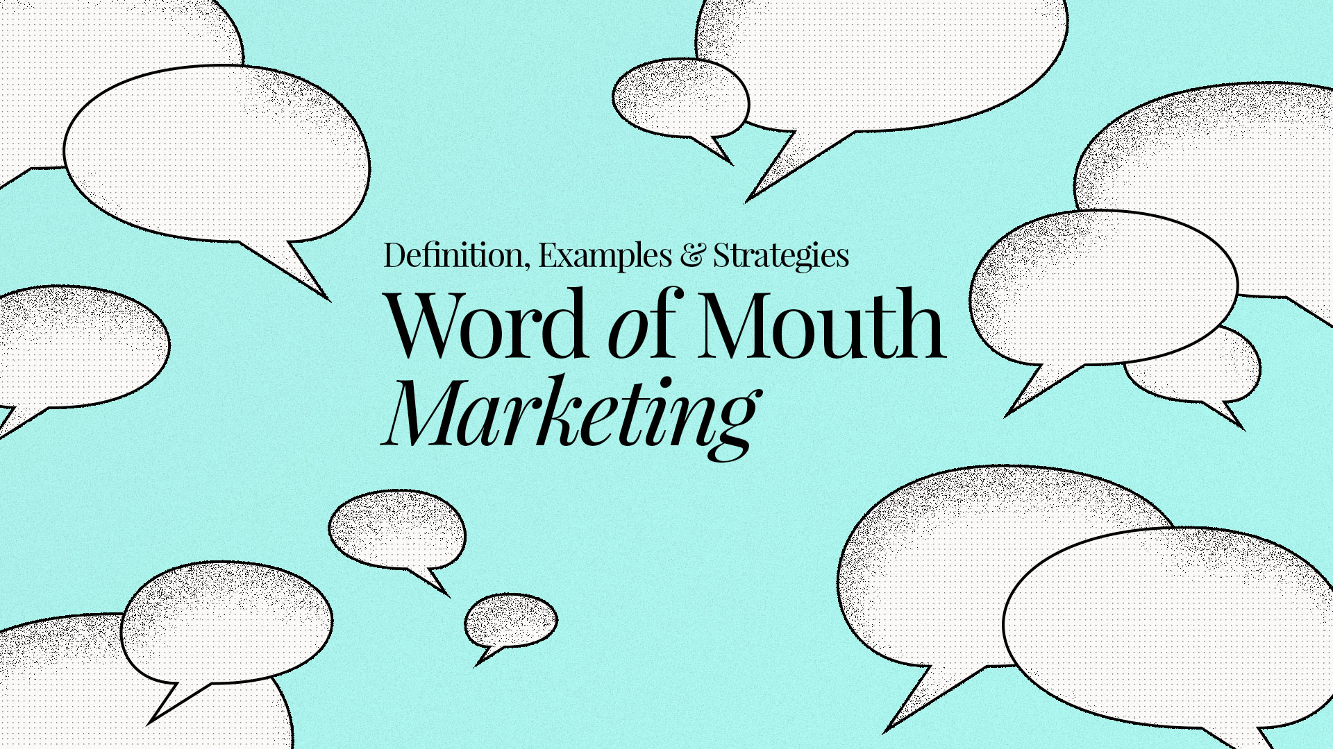 Word of Mouth Marketing: Definition, Examples & Strategies