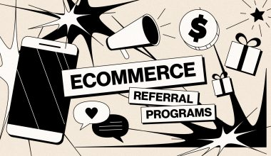 The What & How of eCommerce Referral Programs (& Examples)